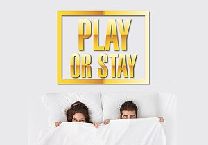 Play or Stay Promotion
